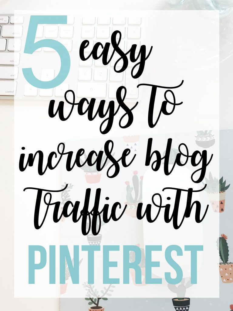 5 easy and concrete ways to increase blog pageviews and traffic with Pinterest, how i increased my pageviews by 2,000 per month using Pinterest, strategies to grow your blog, how to grow your blog using Pinterest