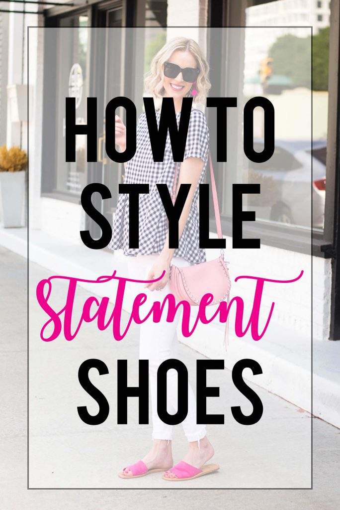 how to style statement shoes, post with examples about how to style statement shoes