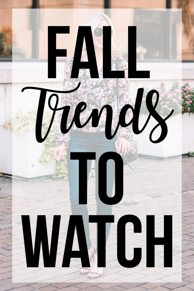 fall 2018 trends to watch