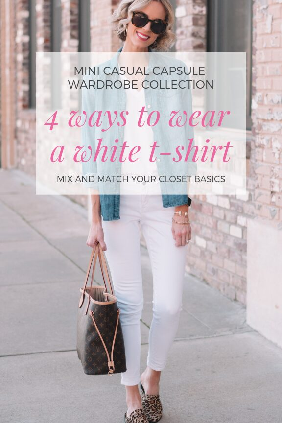 4 ways to wear a white t-shirt, how to mix and match your closet basics, mini casual capsule wardrobe collection post, spring outfit ideas