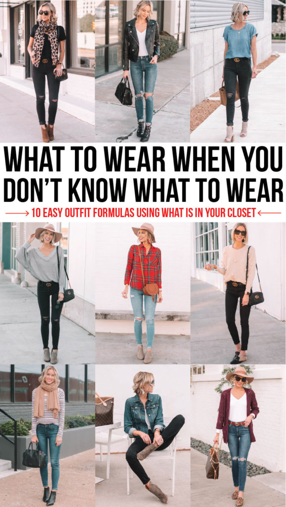 what to wear when you don't know what to wear - 10 easy outfit formulas using what is in your closet, blog post with outfit ideas using mix and match basics, what to wear when you have nothing to wear, easy outfit ideas, closet staples