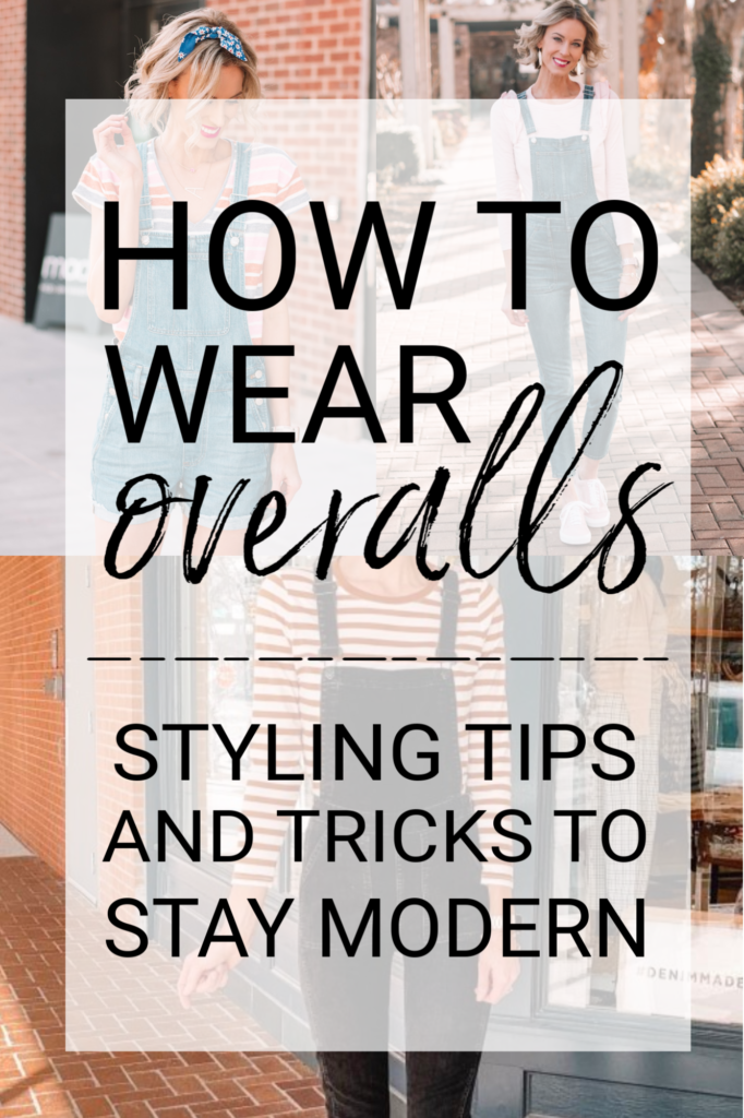 how to wear overalls, styling tips and tricks to stay moderns and avoid looking like a farmer, how to wear short overalls, how to wear skinny overalls, what shirt to wear with overalls