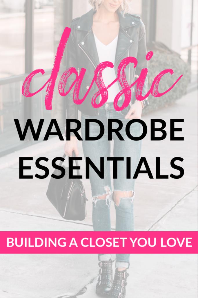 Building a Closet You Love: Classic Pieces Every Wardrobe Needs, closet essentials, classic wardrobe pieces #wardrobeessentials #classics #wardobeclassics