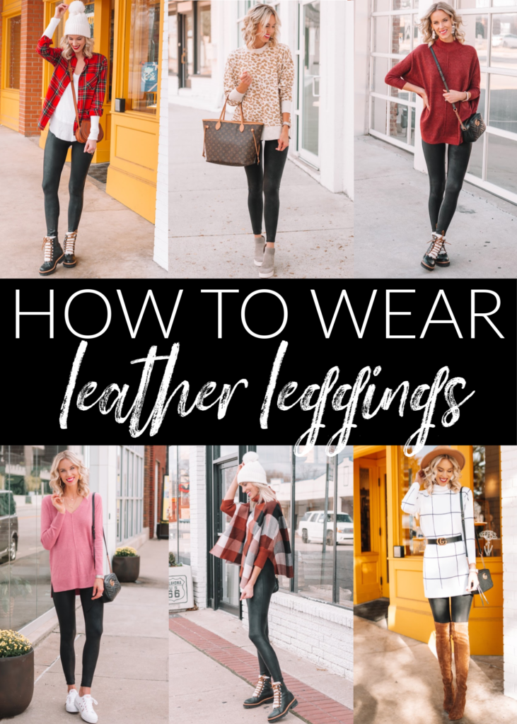 how to wear leather leggings, leather legging outfit ideas, what to wear with leather leggings, faux leather leggings, Spanx leggings